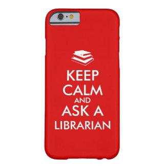 Les cadeaux de bibliothécaire gardent le calme coque iPhone 6 barely there