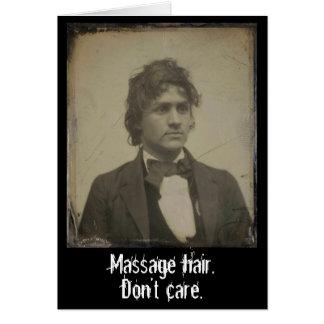 Les cheveux drôles de massage ne s'inquiètent pas carte de vœux