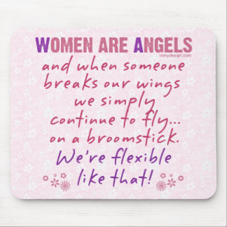 Les femmes sont des anges tapis de souris