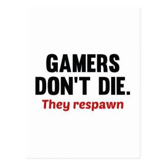Les Gamers ne meurent pas. Ils Respawn. Carte Postale