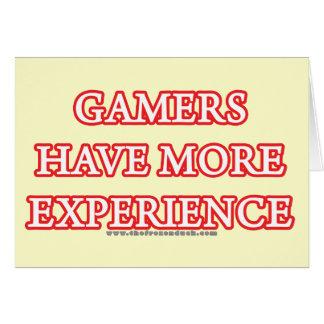 Les Gamers ont plus d'expérience Carte De Vœux