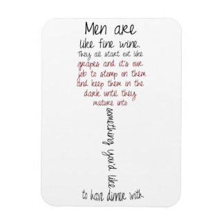 Les hommes sont comme l'aimant de citation de vin  magnet