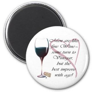 Les hommes sont comme l'aimant humoristique de vin magnet rond 8 cm