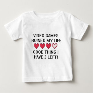 Les jeux vidéo ont ruiné mon style de vie 1 tee-shirt