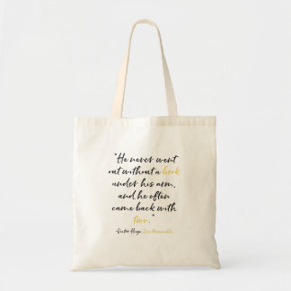 Les Miserables Quote for a Book Tote Victor Hugo