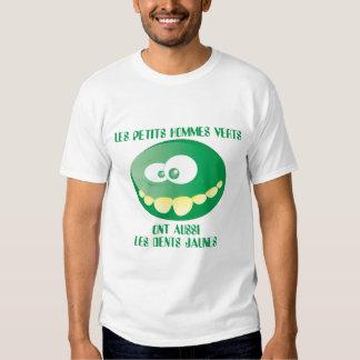Les petits hommes verts ont aussi les dents jaunes tee shirt