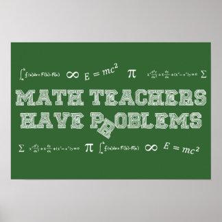 Les professeurs de maths ont des problèmes poster