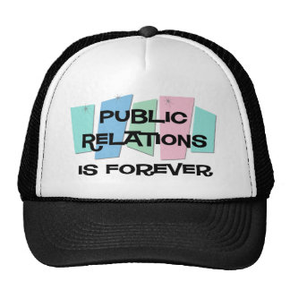 Les relations publiques est Forever Casquette