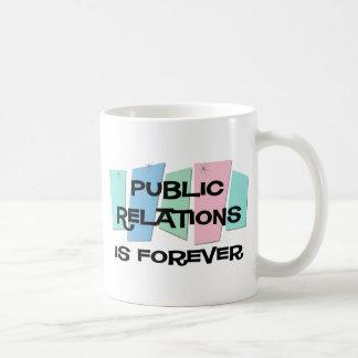 Les relations publiques est Forever Tasse À Café