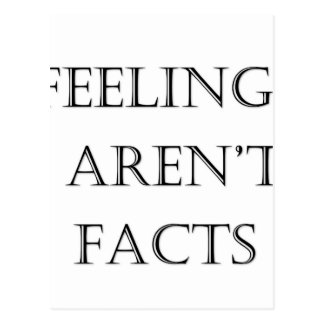 Les sentiments ne sont pas des faits carte postale