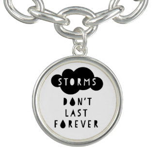 Les tempêtes ne durent pas pour toujours la bracelet
