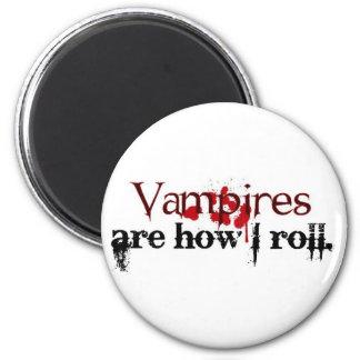Les vampires sont comment je roule magnets pour réfrigérateur