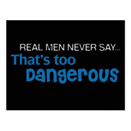 Les vrais hommes ne disent jamais qui est trop dan cartes postales