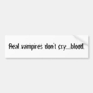 Les vrais vampires ne pleurent pas ..... sang autocollants pour voiture