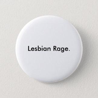 Lesbian Rage. 2 Inch Round Button