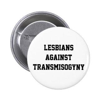 Lesbians against transmisogyny 2 inch round button