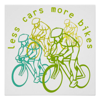 Less cars more bikes poster