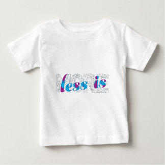 Less is more Minimalist Typography Design  Poster Baby T-Shirt