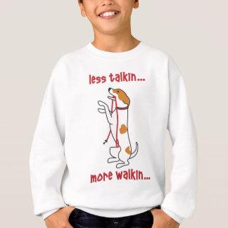 Less Talkin... More Walkin Sweatshirt