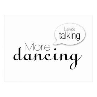 Less Talking More Dancing Postcard