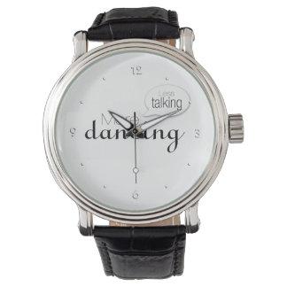 Less Talking More Dancing Watch