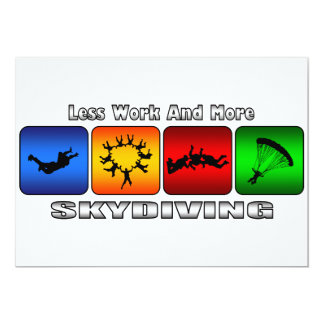 """Less Work And More Skydiving 5"""" X 7"""" Invitation Card"""