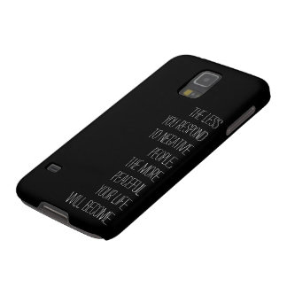 Less you respond to negative people Samsung GS5 BW Galaxy S5 Case