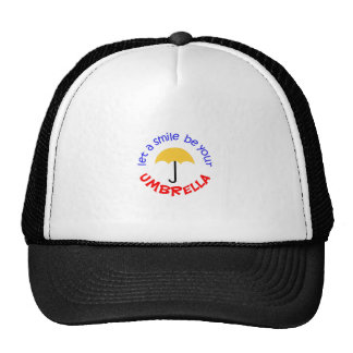 LET A SMILE BE YOUR UMBRELLA TRUCKER HAT