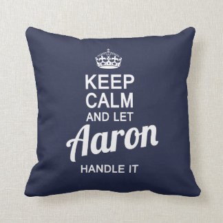 Let Aaron handle it! Throw Pillow