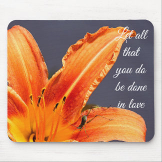 Let All That You Do Day Lily & Critter Mousepad