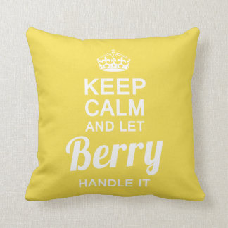 Let Berry handle it Throw Pillow