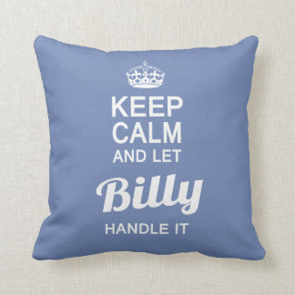 Let Billy handle it! Throw Pillow