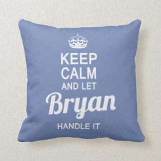 Let Bryan handle it! Throw Pillow