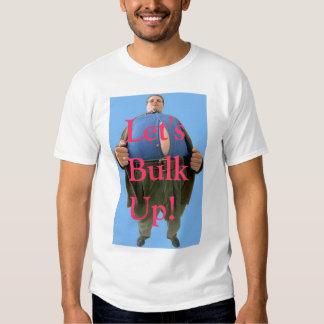 Let' Bulk Up! Shirt