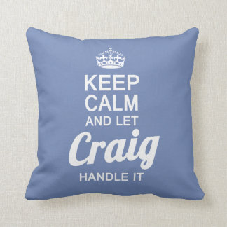 Let Craig handle it! Throw Pillow