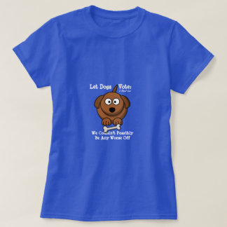 Let Dogs Vote - A MisterP Shirt