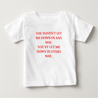 let down baby T-Shirt
