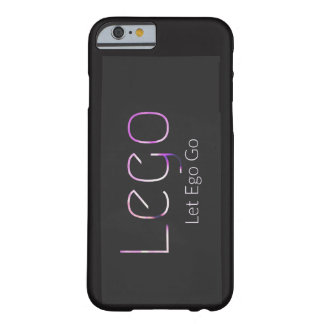 Let Ego Go Barely There iPhone 6 Case