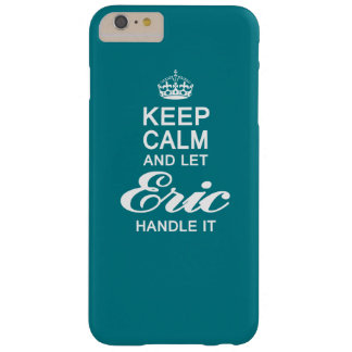 Let Eric handle it ! Barely There iPhone 6 Plus Case