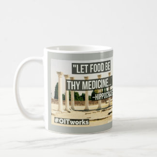 Let Food Be Thy Medicine Coffee Mug