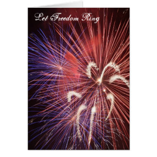 Let Freedom Ring Fireworks Card