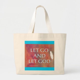 Let Go and Let God Bag
