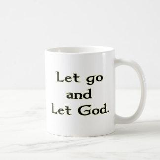 Let Go and Let God Coffee Mug
