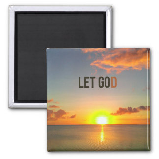 Let Go and Let God Magnet