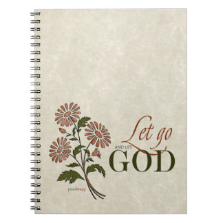 Let Go and Let God (Recovery Quotes) Spiral Notebook