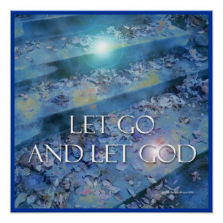Let Go and Let God Steps & Leaves Poster