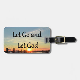 LET GO AND LET GOD SUNSET PHOTO LUGGAGE TAG