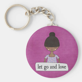 Let Go and Love by Linda Tieu Keychain