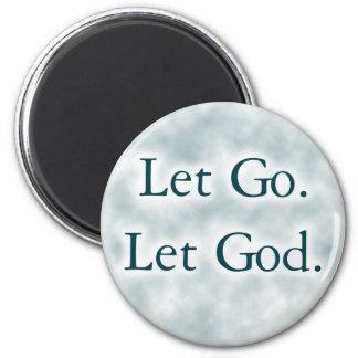 Let Go. Let God. 2 Inch Round Magnet