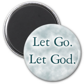 Let Go. Let God. Magnet